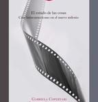 El estado de las cosas : cine latinoamericano en el nuevo milenio / Gabriela Copertari, Carolina Sitnisky (eds.).