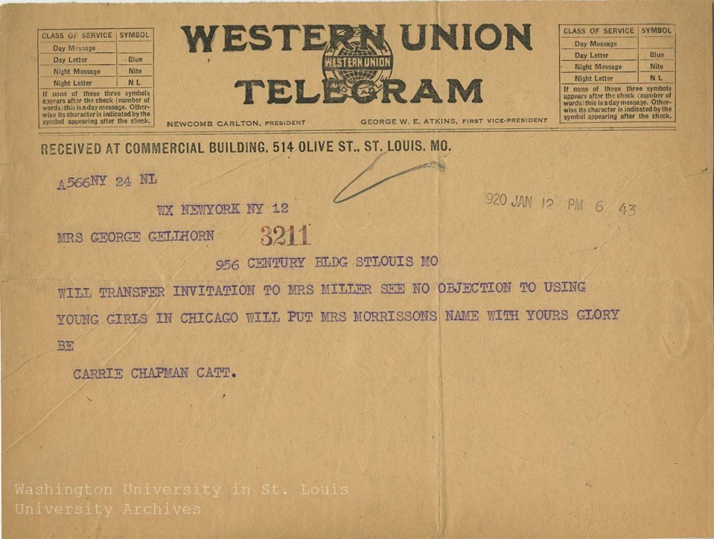 Telegram, Edna Gellhorn to Carrie Chapman Catt, 8 January 1920. Edna Gellhorn Collection, Series 4, Box 12, folder 6.