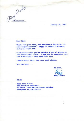 Letter, Bing Crosby to Mary Wickes, January 26 1962. Mary Wickes Papers, series 7, box 1, folder 2.