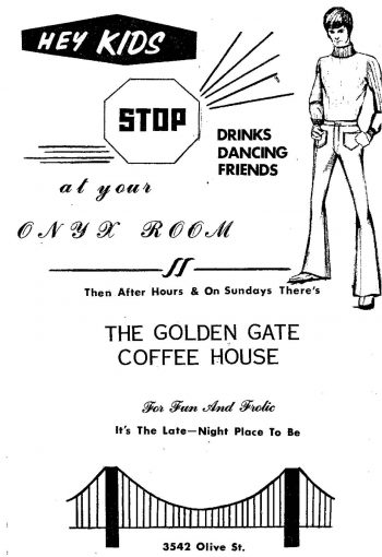 An ad for the Onyx Room and the Gateway Coffee House from the March 1971 issue of the Madrake. Published by the Mandrake Society, the Mandrake was St. Louis's first locally produced gay periodical. Image courtesy of ONE Archives at the USC Libraries.