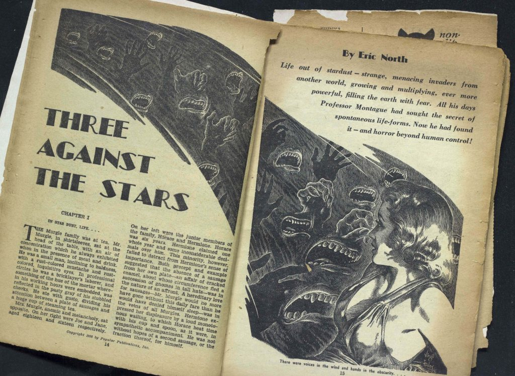 """Life out of stardust—strange, menacing invaders from another world, growing and multiplying, ever more powerful, filling the earth with fear.""  ""Fantastic Novels Magazine"" May, 1950, p.15"