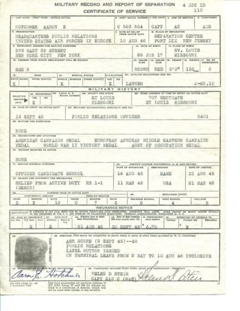 A.E. Hotchner's Army Discharge Papers. This page details Hotchner's service, station, and overall record. It is affixed with his finger print and signed.