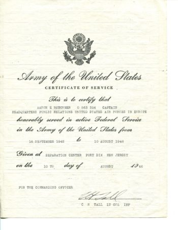 A.E. Hotchner's Army Discharge Papers. The letter has the Great Seal of the United States (a shield with thirteen stars referring to the original thirteen states supported by a bald eale with its wings outstreached; the eagle holds thirteen arrows in its left talon and an olive branch in its right with a scroll clutched in its beak. The scroll typically reads 'E pluribus unum,' or 'Out of Many, One.') and is the letter detailing Hotchner's honorable service and discharge.