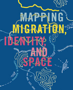 Mapping Migration, Identity, and Space Book Cover