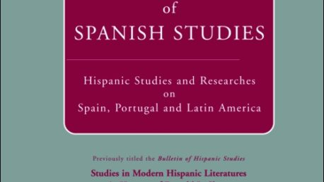 Bulletin of Spanish Studies formerly Bulletin of Hispanic Studies