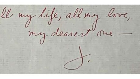 Text: All my life, all my love, my dearest one. J.