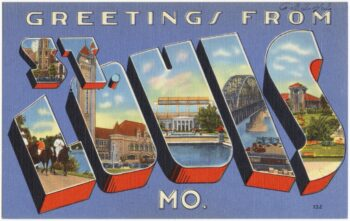 color postcard with large text reading Greetings from St. Louis MO