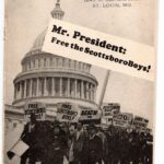 "Whitehouse with protesters in front carring sign ""Mr. President Fee the Scottsboro Boys!"""