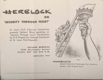 """flyer for Herblock on """"Security through fear?"""" with introduction from editorial cartoonist D.R. Fitzpatrick. Shows cartoon with man on ladder climbing torch of Lady Liberty."""