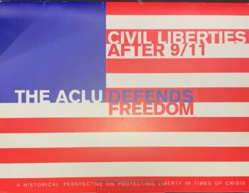 """American Flag """"Civil Liberties After 9/11 The ACLU Defends Freedom"""""""