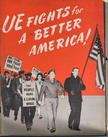 UE fights for a better America. Workers marching with signs and American flag.