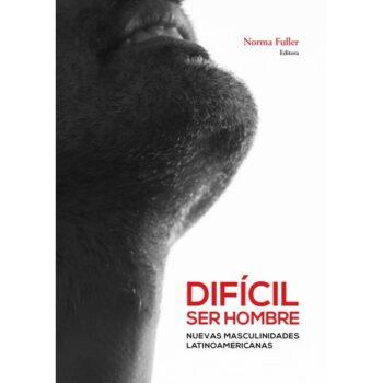 book cover dificil ser hombre