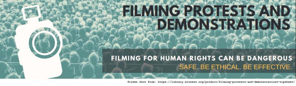 "Poster for Documenting the Now. Poster has an image of a camera with a crowd in the background. The text reads ""Filming Protests and Demonstrations: Filming for Human Rights Can be Dangerous. Safe. Be Ethical. Be Effective."""