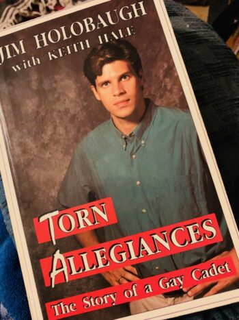 """Cover of James Holobaugh's 1993 book, """"Torn Allegiances: The Story of a Gay Cadet."""""""
