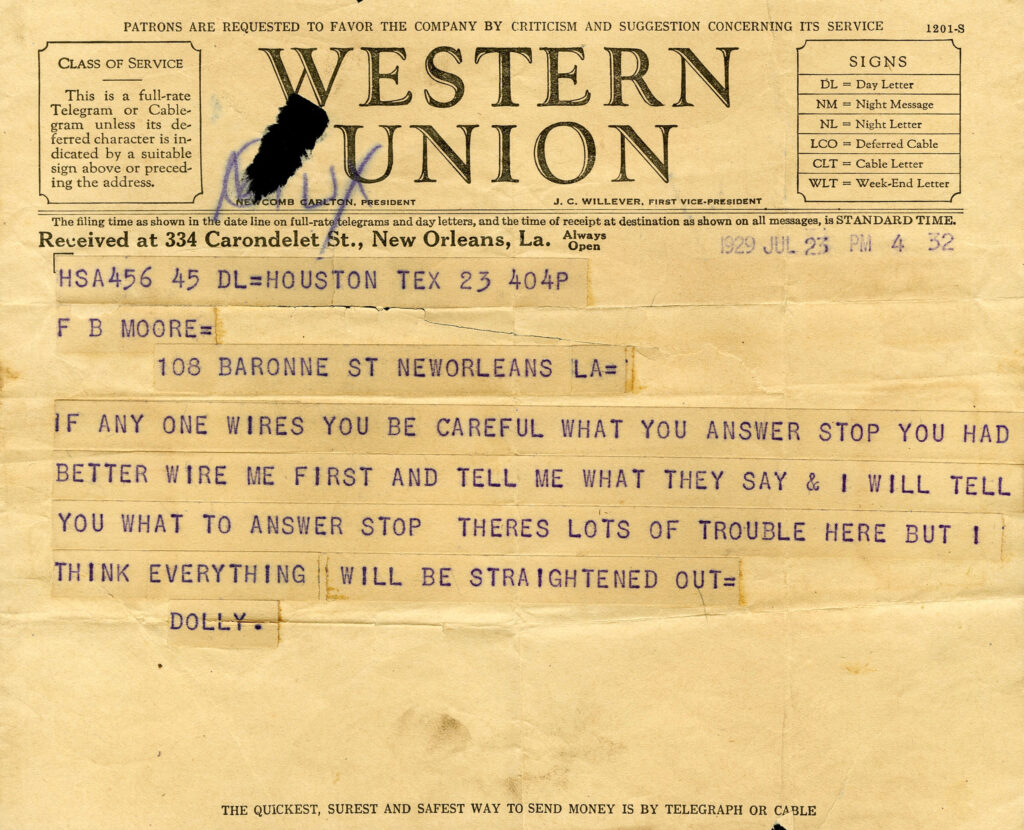 The telegram reads: If anyone wires you be careful what you answer stop You had better wire me first and tell me what they say & I will tell you what to answer stop There's lots of trouble here but I think everything will be straightened out= Dolly.