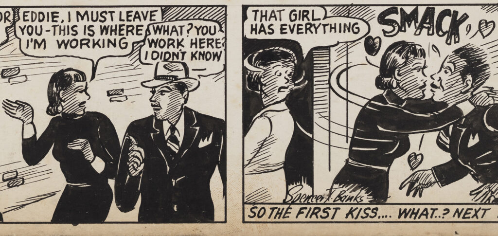 """A two panel strip from Pokenia #7. The first panel has Pokenia and Eddie, with Pokenia saying """"Eddie, I must leave you - this is where I'm working"""" and Eddie responding """"What? You work here? I didn't know."""" The second panel has Pokenia kissing Eddie goodbye - with a SMACK! effect - while a female coworker walks by saying """"That girl has everything"""" and a text below the panel reads """"So the first kiss... what..? next..?"""""""