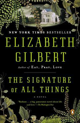 Cover for Elizabeth Gilbert's The Signature of all Things.