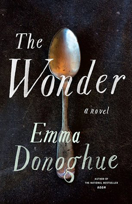 Cover of Emma Donoghue's The Wonder.