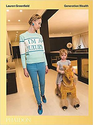Cover of Lauren Greenfield's Generation Wealth.