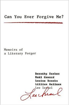 Cover of Lee Israel's Can You Ever Forgive Me? Memoirs of a Literary Forger.