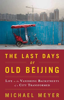 Cover of Michael Meyer's The Last Days of Old Beijing