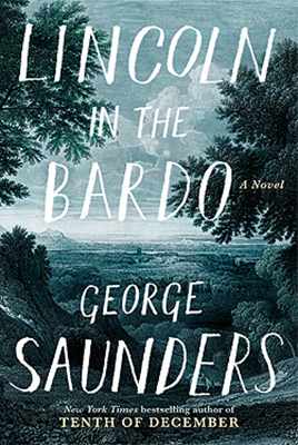 Cover of George Saunders' Lincoln in the Bardo.