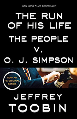 Cover of Jeffrey Toobin's The Run of His Life: The People V. O.J. Simpson.