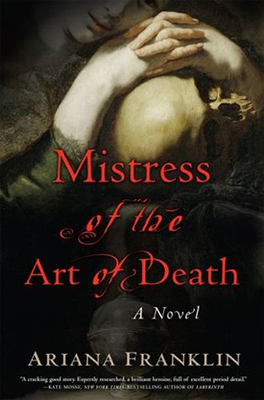 Cover of Ariana Franklin's Mistress of the Art of Death.