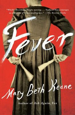 Cover of Mary Beth Keane's Fever.