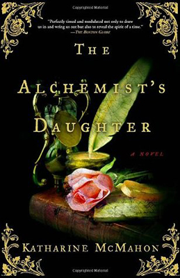 Cover of Katharine McMahon's The Alchemist's Daughter.