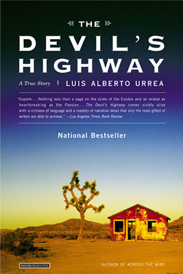 Cover of Luis Alberto Urrea's The Devil's Highway: A True Story.
